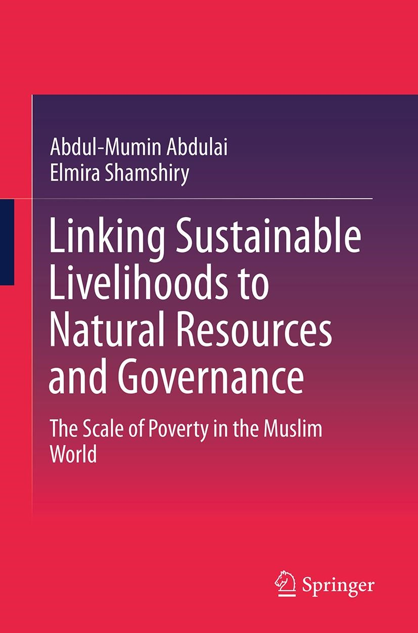 Abbildung von Abdulai / Shamshiry | Linking Sustainable Livelihoods to Natural Resources and Governance | Softcover reprint of the original 1st ed. 2014 | 2016
