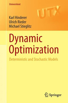 Abbildung von Hinderer / Rieder / Stieglitz | Dynamic Optimization | 2017 | Deterministic and Stochastic M...
