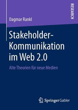 Abbildung von Rankl   Stakeholder-Kommunikation im Web 2.0   1. Auflage   2016   beck-shop.de