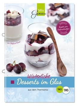 Abbildung von Kruse | Winterliche Desserts im Glas | 1. Auflage | 2016 | beck-shop.de