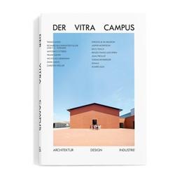 Abbildung von Kries | Der Vitra Campus | 2016 | Architektur Design Industrie