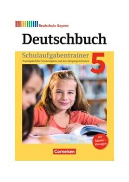 Abbildung von Bildl / Hochleitner-Prell   Deutschbuch - Realschule Bayern 5. Jahrgangsstufe - Schulaufgabentrainer mit Lösungen   3. Auflage   2017   beck-shop.de