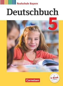 Abbildung von Bildl / Hartwig | Deutschbuch - Realschule Bayern 5. Jahrgangsstufe - Schülerbuch | 1. Auflage | 2017 | beck-shop.de