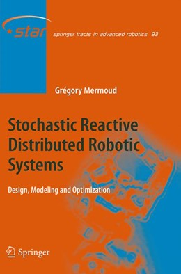 Abbildung von Mermoud | Stochastic Reactive Distributed Robotic Systems | 1. Auflage | 2016 | beck-shop.de