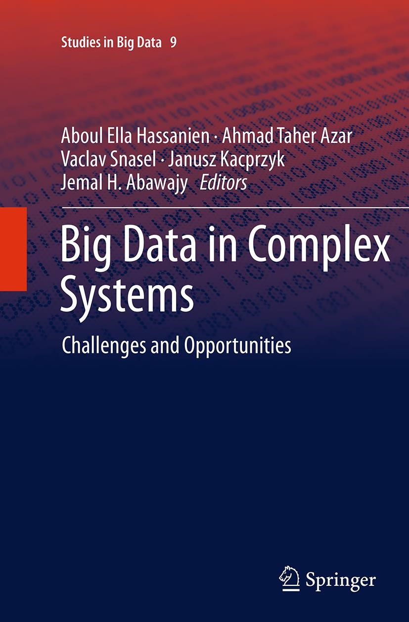 Abbildung von Abawajy / Azar / Hassanien / Kacprzyk / Snasael | Big Data in Complex Systems | Softcover reprint of the original 1st ed. 2015 | 2016