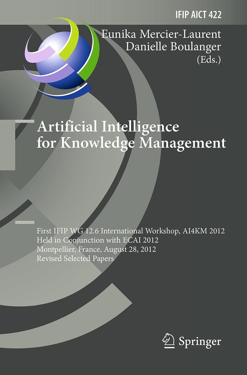 Artificial Intelligence for Knowledge Management | Boulanger / Mercier-Laurent | Softcover reprint of the original 1st ed. 2014, 2016 | Buch (Cover)