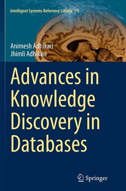 Abbildung von Adhikari | Advances in Knowledge Discovery in Databases | Softcover reprint of the original 1st ed. 2015 | 2016