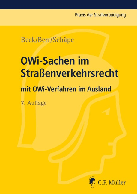 OWi-Sachen im Straßenverkehrsrecht | Beck / Berr / Schäpe | 7., neu bearbeitete Auflage, 2017 | Buch (Cover)