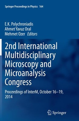 Abbildung von Polychroniadis / Oral / Ozer | 2nd International Multidisciplinary Microscopy and Microanalysis Congress | Softcover reprint of the original 1st ed. 2015 | 2016 | Proceedings of InterM, October... | 164