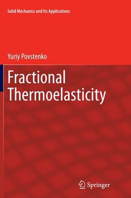 Abbildung von Povstenko | Fractional Thermoelasticity | Softcover reprint of the original 1st ed. 2015 | 2016 | 219