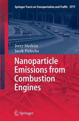 Abbildung von Merkisz / Pielecha | Nanoparticle Emissions From Combustion Engines | Softcover reprint of the original 1st ed. 2015 | 2016 | 8