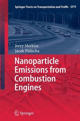Abbildung von Merkisz / Pielecha | Nanoparticle Emissions From Combustion Engines | 1. Auflage | 2016 | 8 | beck-shop.de