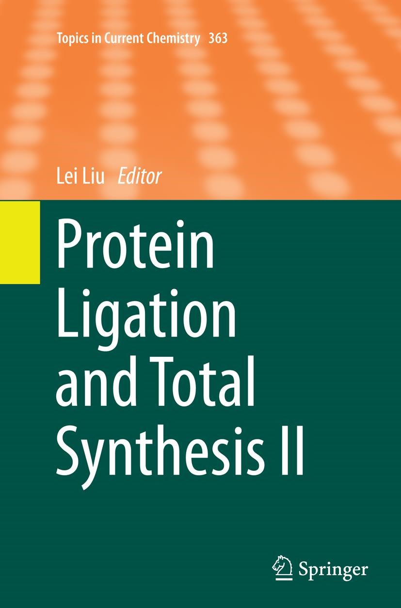 Protein Ligation and Total Synthesis II | Liu | Softcover reprint of the original 1st ed. 2015, 2016 | Buch (Cover)