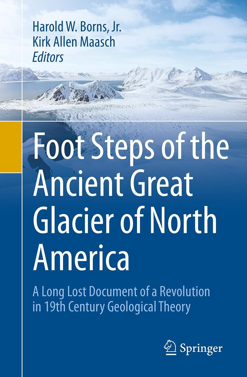 Foot Steps of the Ancient Great Glacier of North America | Borns, Jr. / Maasch | Softcover reprint of the original 1st ed. 2015, 2016 | Buch (Cover)