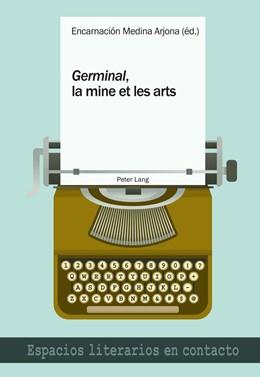 Abbildung von Medina Arjona | «Germinal», la mine et les arts | 2016 | 13