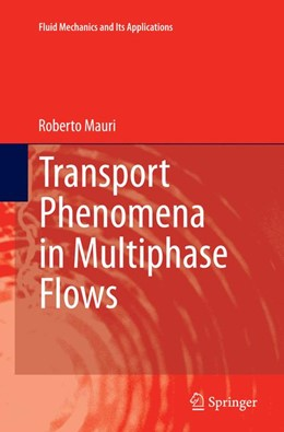 Abbildung von Mauri | Transport Phenomena in Multiphase Flows | Softcover reprint of the original 1st ed. 2015 | 2016 | 112