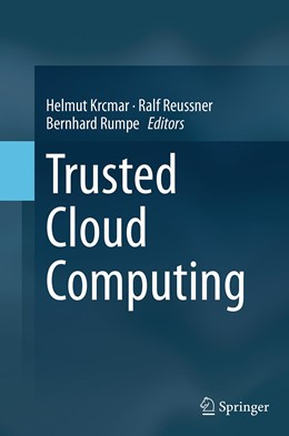 Abbildung von Krcmar / Reussner / Rumpe | Trusted Cloud Computing | Softcover reprint of the original 1st ed. 2014 | 2016