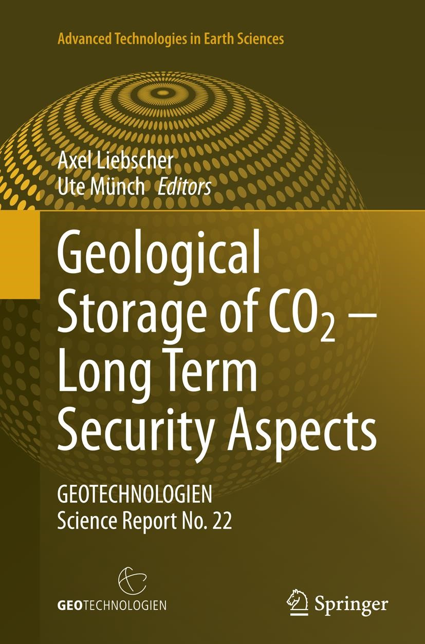 Abbildung von Liebscher / Münch | Geological Storage of CO2 – Long Term Security Aspects | Softcover reprint of the original 1st ed. 2015 | 2016