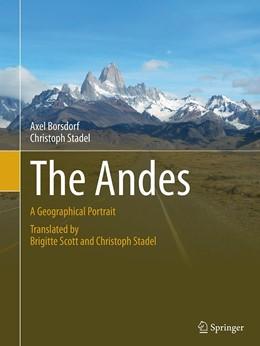 Abbildung von Borsdorf / Stadel | The Andes | Softcover reprint of the original 1st ed. 2015 | 2016 | A Geographical Portrait