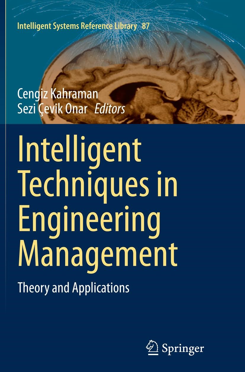 Intelligent Techniques in Engineering Management | Kahraman / Çevik Onar | Softcover reprint of the original 1st ed. 2015, 2016 | Buch (Cover)