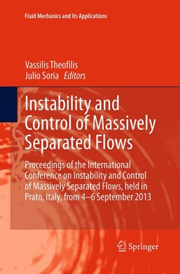 Abbildung von Theofilis / Soria | Instability and Control of Massively Separated Flows | Softcover reprint of the original 1st ed. 2015 | 2016 | Proceedings of the Internation... | 107