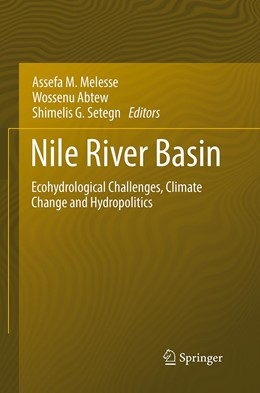 Abbildung von Melesse / Abtew / Setegn | Nile River Basin | Softcover reprint of the original 1st ed. 2014 | 2016 | Ecohydrological Challenges, Cl...