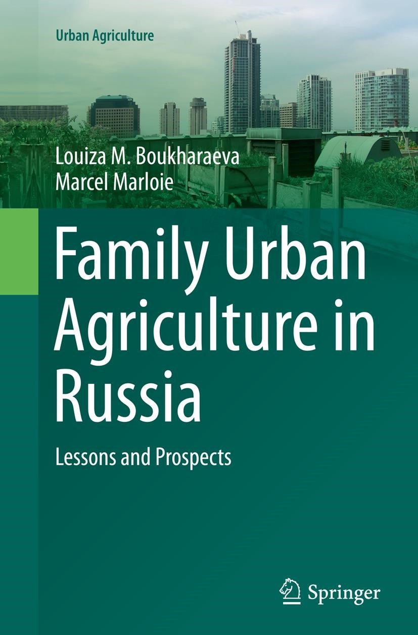 Family Urban Agriculture in Russia | Boukharaeva / Marloie | Softcover reprint of the original 1st ed. 2015, 2016 | Buch (Cover)