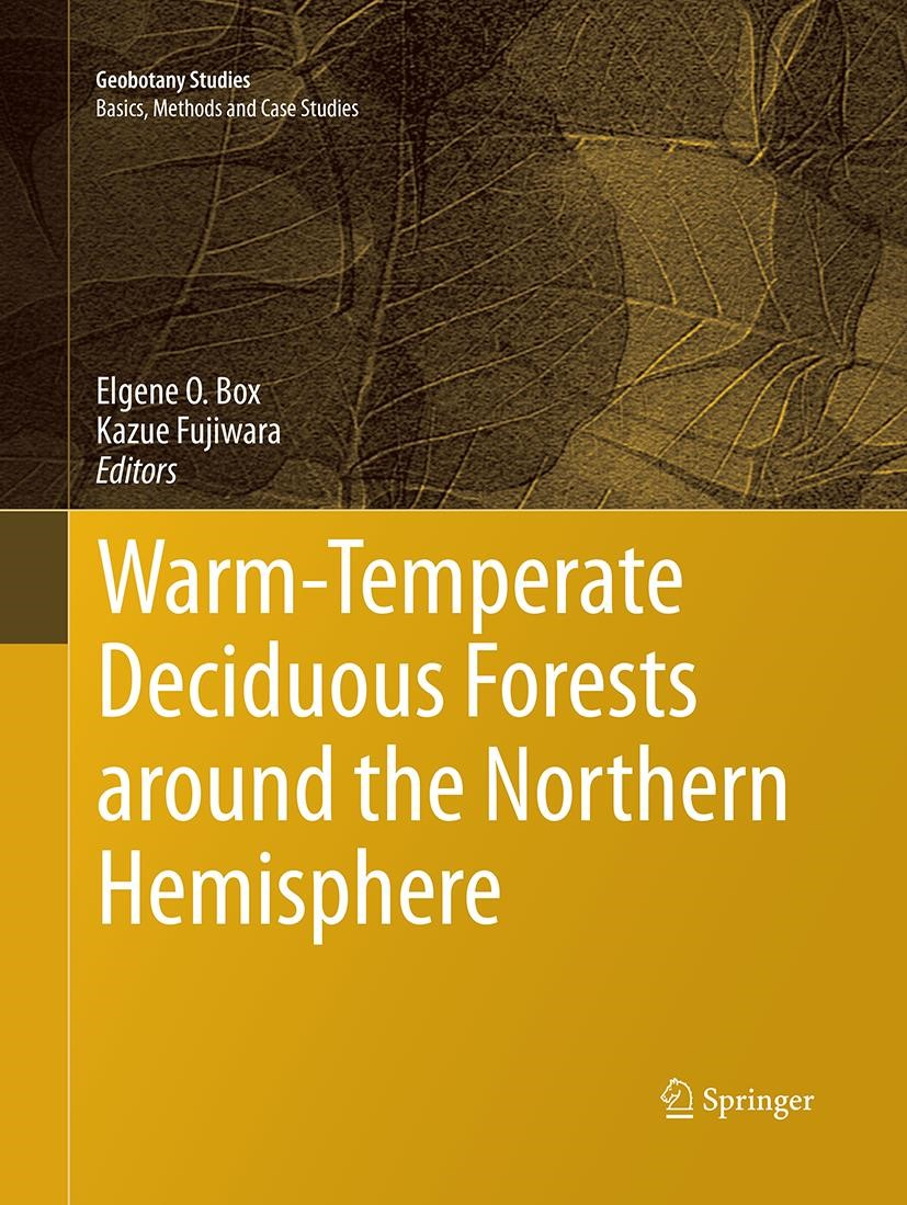 Warm-Temperate Deciduous Forests around the Northern Hemisphere | Box / Fujiwara | Softcover reprint of the original 1st ed. 2015, 2016 | Buch (Cover)