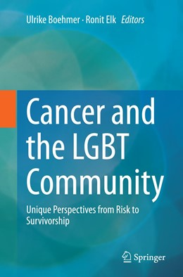 Abbildung von Boehmer / Elk | Cancer and the LGBT Community | Softcover reprint of the original 1st ed. 2015 | 2016 | Unique Perspectives from Risk ...