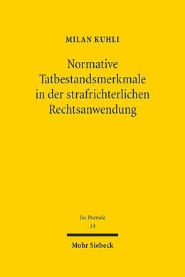 Abbildung von Kuhli   Normative Tatbestandsmerkmale in der strafrichterlichen Rechtsanwendung   1. Auflage   2018   14   beck-shop.de