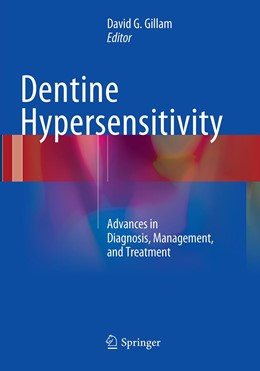 Abbildung von Gillam | Dentine Hypersensitivity | Softcover reprint of the original 1st ed. 2015 | 2016 | Advances in Diagnosis, Managem...
