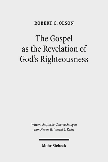 The Gospel as the Revelation of God's Righteousness | Olson, 2016 | Buch (Cover)