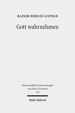 Abbildung von Hirsch-Luipold   Gott wahrnehmen   2017   Die Sinne im Johannesevangeliu...   374