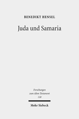 Abbildung von Hensel   Juda und Samaria   2016   Zum Verhältnis zweier nach-exi...   110