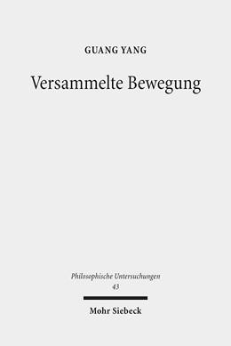 Abbildung von Yang   Versammelte Bewegung   2017   Zu Heideggers Interpretation d...   43