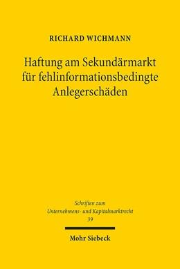 Abbildung von Wichmann | Haftung am Sekundärmarkt für fehlinformationsbedingte Anlegerschäden | 2017 | Ein Beitrag de lege lata zur S... | 39