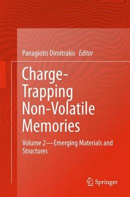 Abbildung von Dimitrakis   Charge-Trapping Non-Volatile Memories   1st ed. 2017   2017   Volume 2--Emerging Materials a...