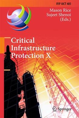 Abbildung von Rice / Shenoi | Critical Infrastructure Protection X | 1st ed. 2016 | 2016 | 10th IFIP WG 11.10 Internation... | 485