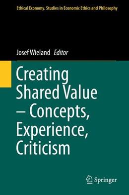 Abbildung von Wieland | Creating Shared Value – Concepts, Experience, Criticism | 1st ed. 2017 | 2017 | 52