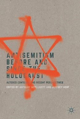 Abbildung von McElligott / Herf | Antisemitism Before and Since the Holocaust | 1st ed. 2017 | 2017 | Altered Contexts and Recent Pe...