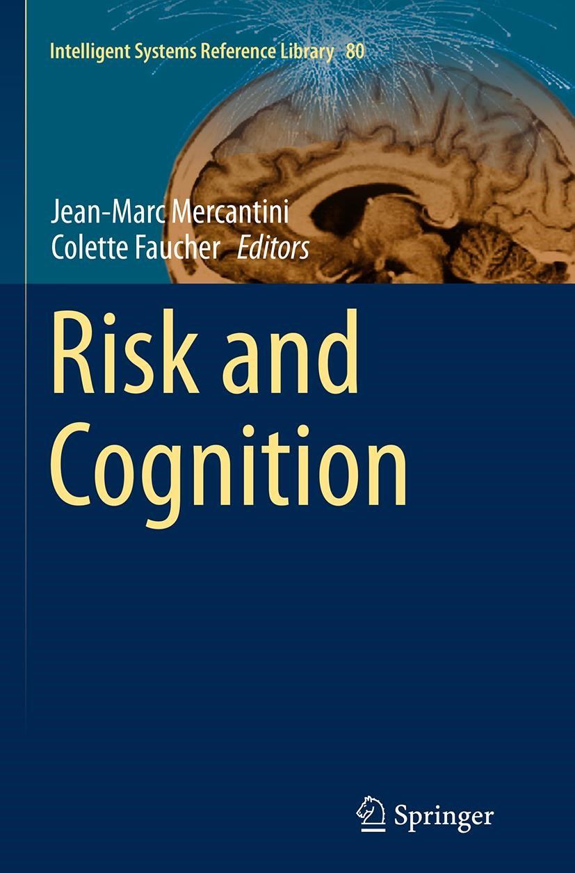 Abbildung von Mercantini / Faucher | Risk and Cognition | Softcover reprint of the original 1st ed. 2015 | 2016