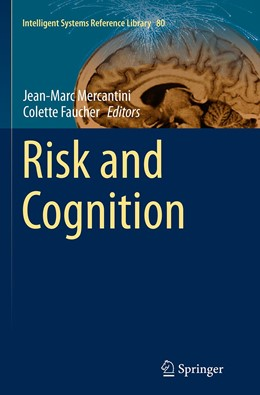 Abbildung von Mercantini / Faucher | Risk and Cognition | Softcover reprint of the original 1st ed. 2015 | 2016 | 80