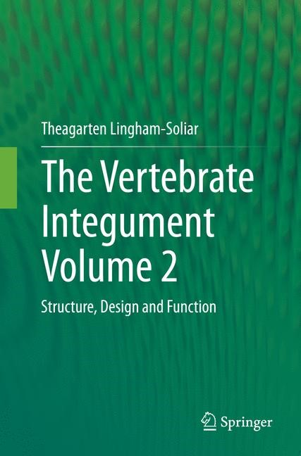 The Vertebrate Integument Volume 2 | Lingham-Soliar | Softcover reprint of the original 1st ed. 2015, 2016 | Buch (Cover)