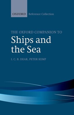 Abbildung von Dear / Kemp | The Oxford Companion to Ships and the Sea | 2016