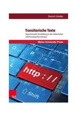 Abbildung von Scholler   Transitorische Texte   1. Auflage   2016   beck-shop.de