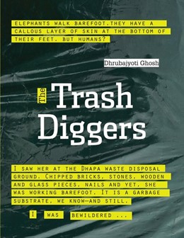 Abbildung von Ghosh | The Trash Diggers | 2017