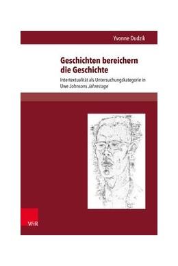 Abbildung von Dudzik | Geschichten bereichern die Geschichte | 1. Auflage | 2016 | beck-shop.de
