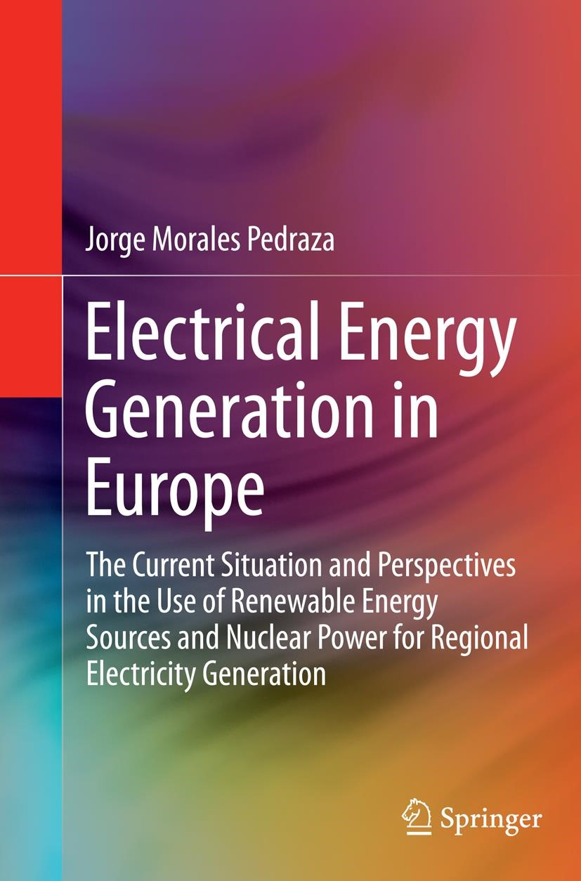 Electrical Energy Generation in Europe | Morales Pedraza | Softcover reprint of the original 1st ed. 2015, 2016 | Buch (Cover)