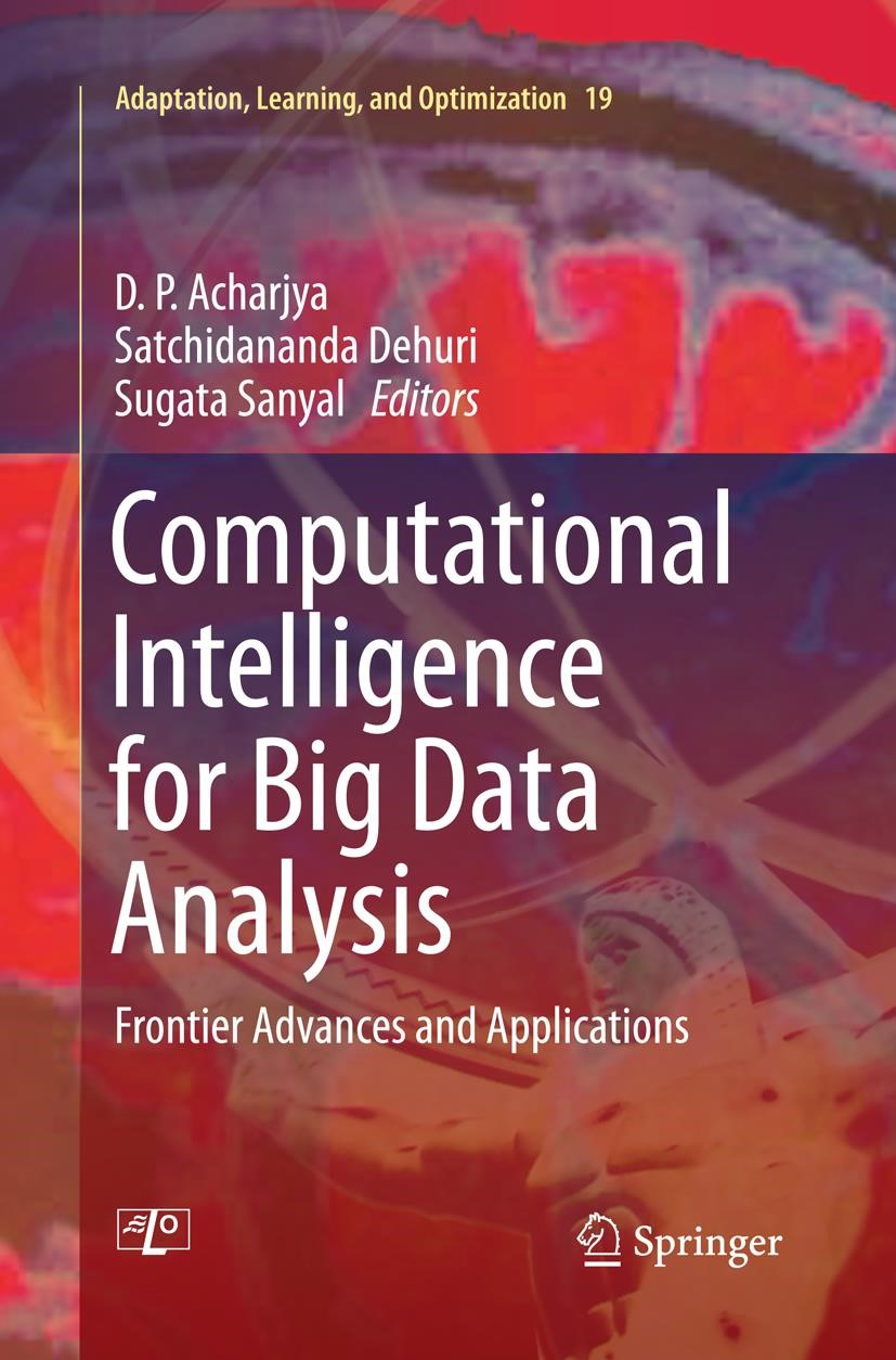 Abbildung von Acharjya / Dehuri / Sanyal | Computational Intelligence for Big Data Analysis | Softcover reprint of the original 1st ed. 2015 | 2016