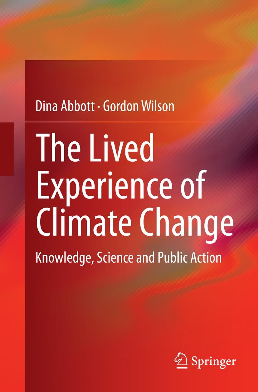 The Lived Experience of Climate Change | Abbott / Wilson | Softcover reprint of the original 1st ed. 2015, 2016 | Buch (Cover)